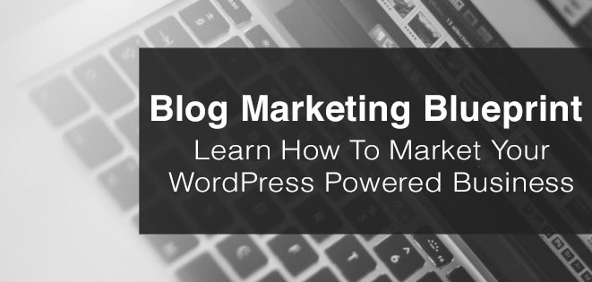 Blog Marketing Blueprint